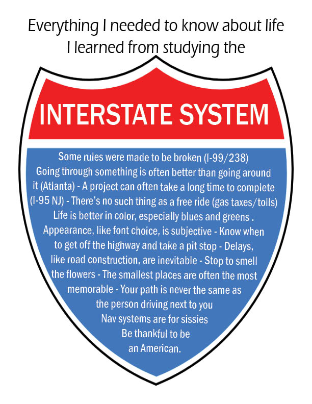 Everything I Learned In LIfe, I Learned from Studying the Interstate System
